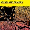 Dreamland Summer