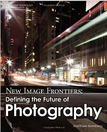 Investigate Photography in the internet Cloud New Image Frontiers. Defining the Future of Photography by Matthew Bamberg