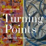 """Viewing Room Opens Jill Krutick's """"Turning Points,"""" a Visual Diary of the Artist's Painting Series"""